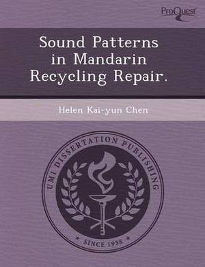Sound Patterns in Mandarin Recycling Repair