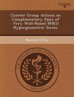 Coxeter Group Actions on Complementary Pairs of Very Well-Poised 9f8(1) Hypergeometric Series