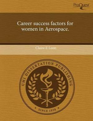 Career Success Factors for Women in Aerospace