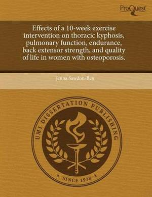 Effects of a 10-Week Exercise Intervention on Thoracic Kyphosis