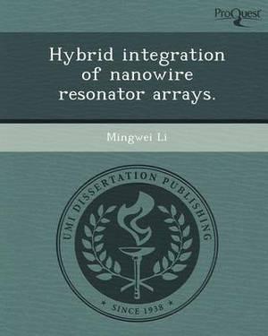 Hybrid Integration of Nanowire Resonator Arrays