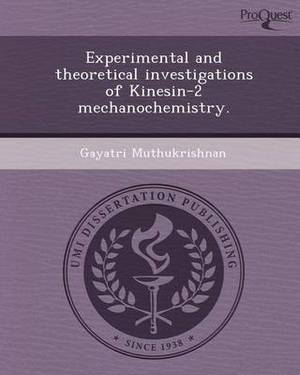 Experimental and Theoretical Investigations of Kinesin-2 Mechanochemistry