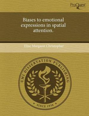 Biases to Emotional Expressions in Spatial Attention