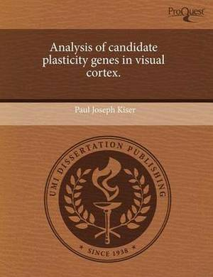 Analysis of Candidate Plasticity Genes in Visual Cortex