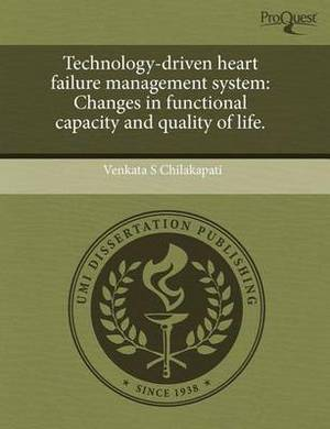 Technology-Driven Heart Failure Management System: Changes in Functional Capacity and Quality of Life
