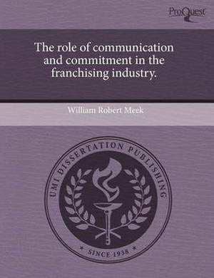 The Role of Communication and Commitment in the Franchising Industry