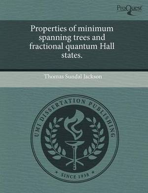 Properties of Minimum Spanning Trees and Fractional Quantum Hall States