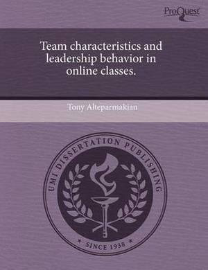 Team Characteristics and Leadership Behavior in Online Classes
