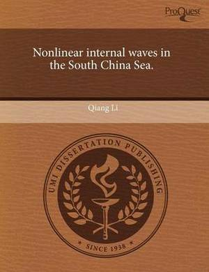 Nonlinear Internal Waves in the South China Sea
