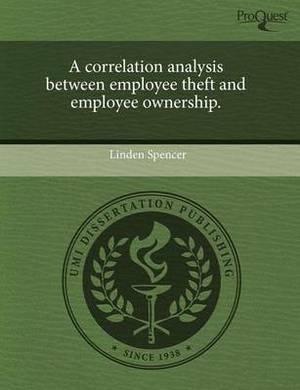 A Correlation Analysis Between Employee Theft and Employee Ownership