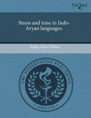 Stress and Tone in Indo-Aryan Languages.