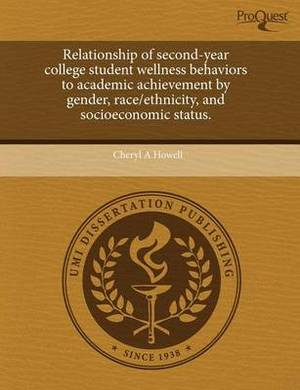 Relationship of Second-Year College Student Wellness Behaviors to Academic Achievement by Gender