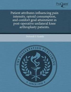 Patient Attributes Influencing Pain Intensity