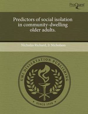 Predictors of Social Isolation in Community-Dwelling Older Adults.