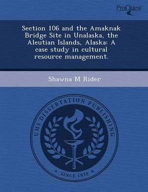 Section 106 and the Amaknak Bridge Site in Unalaska