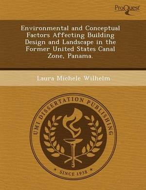 Environmental and Conceptual Factors Affecting Building Design and Landscape in the Former United States Canal Zone