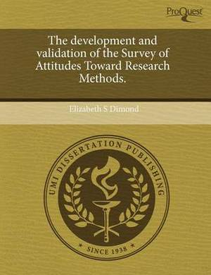The Development and Validation of the Survey of Attitudes Toward Research Methods