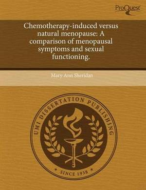 Chemotherapy-Induced Versus Natural Menopause: A Comparison of Menopausal Symptoms and Sexual Functioning