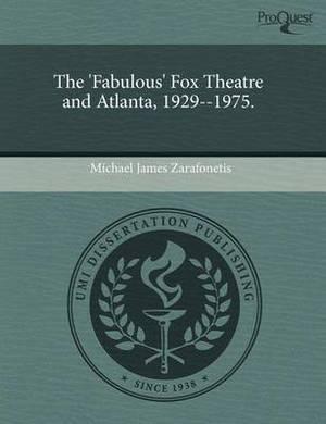 The 'Fabulous' Fox Theatre and Atlanta