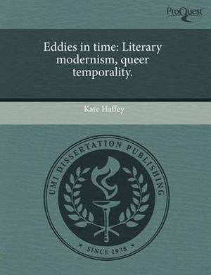 Eddies in Time: Literary Modernism