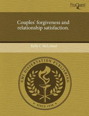 Couples' Forgiveness and Relationship Satisfaction