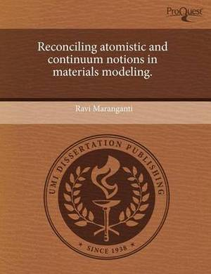 Reconciling Atomistic and Continuum Notions in Materials Modeling