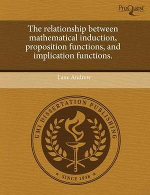 The Relationship Between Mathematical Induction