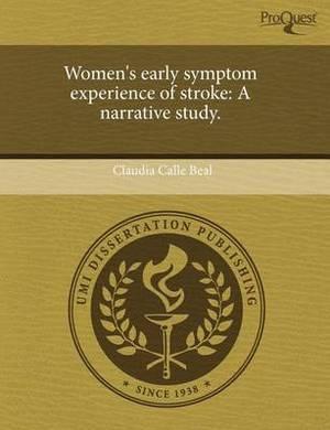 Women's Early Symptom Experience of Stroke: A Narrative Study