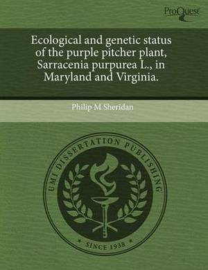 Ecological and Genetic Status of the Purple Pitcher Plant