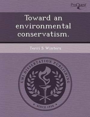 Toward an Environmental Conservatism
