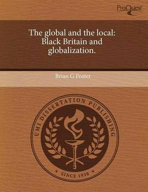 The Global and the Local: Black Britain and Globalization