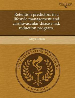 Retention Predictors in a Lifestyle Management and Cardiovascular Disease Risk Reduction Program