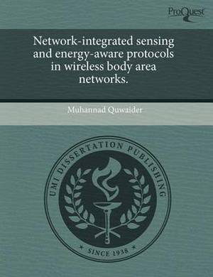 Network-Integrated Sensing and Energy-Aware Protocols in Wireless Body Area Networks