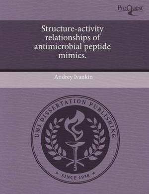 Structure-Activity Relationships of Antimicrobial Peptide Mimics