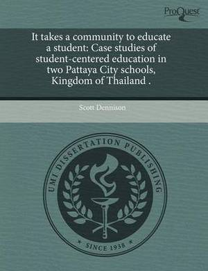 It Takes a Community to Educate a Student: Case Studies of Student-Centered Education in Two Pattaya City Schools