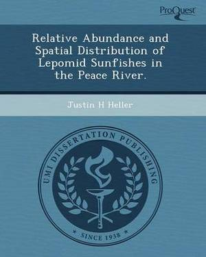 Relative Abundance and Spatial Distribution of Lepomid Sunfishes in the Peace River