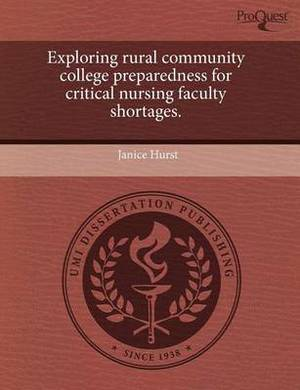 Exploring Rural Community College Preparedness for Critical Nursing Faculty Shortages
