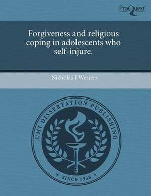 Forgiveness and Religious Coping in Adolescents Who Self-Injure