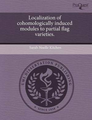Localization of Cohomologically Induced Modules to Partial Flag Varieties
