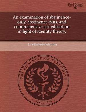 An Examination of Abstinence-Only