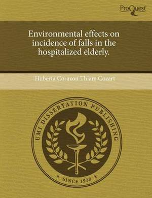 Environmental Effects on Incidence of Falls in the Hospitalized Elderly