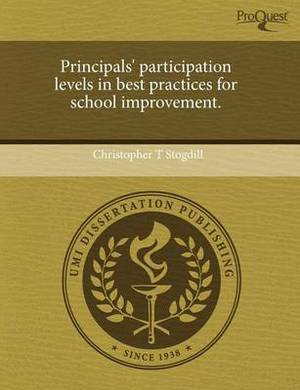 Principals' Participation Levels in Best Practices for School Improvement