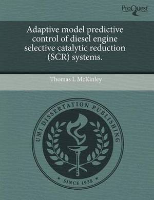 Adaptive Model Predictive Control of Diesel Engine Selective Catalytic Reduction (Scr) Systems