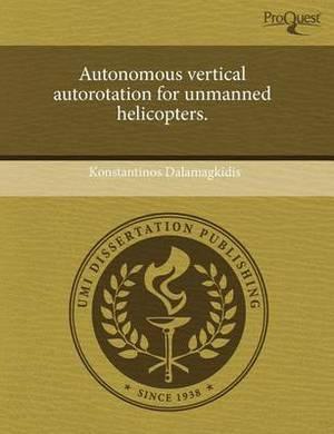 Autonomous Vertical Autorotation for Unmanned Helicopters
