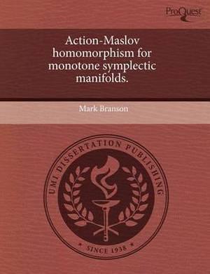 Action-Maslov Homomorphism for Monotone Symplectic Manifolds