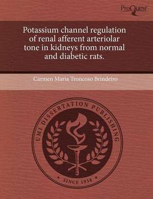 Potassium Channel Regulation of Renal Afferent Arteriolar Tone in Kidneys from Normal and Diabetic Rats
