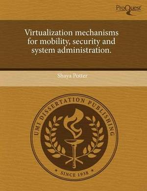 Virtualization Mechanisms for Mobility