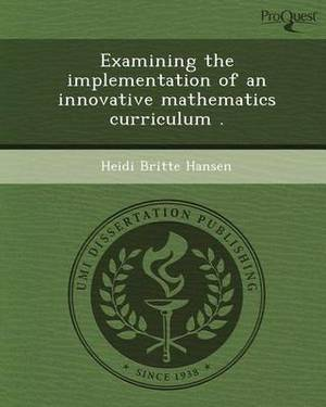 Examining the Implementation of an Innovative Mathematics Curriculum