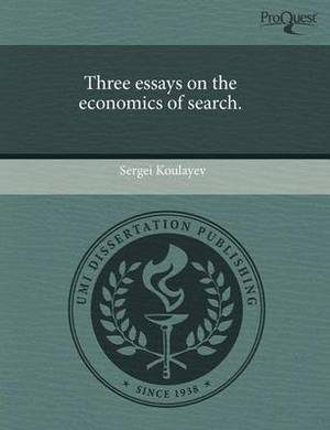 Three Essays on the Economics of Search