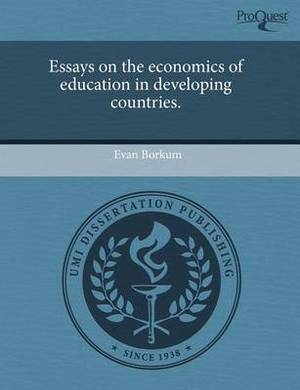 Essays on the Economics of Education in Developing Countries